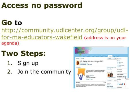 Access no password Go to  for-ma-educators-wakefield (address is on your agenda)