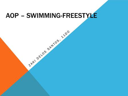 AOP – SWIMMING-FREESTYLE ZAKI DELOS SANTOS, 11DO.