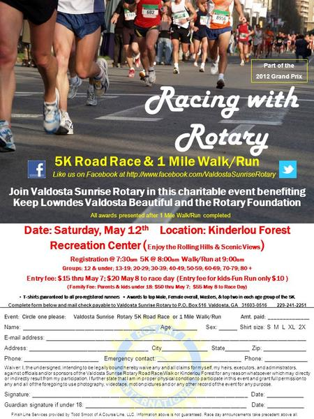 Racing with Rotary Join Valdosta Sunrise Rotary in this charitable event benefiting Keep Lowndes Valdosta Beautiful and the Rotary Foundation 5K Road Race.