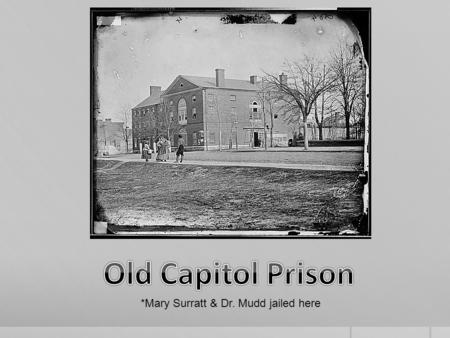 "*Mary Surratt & Dr. Mudd jailed here. Alexander Gardner photos ""handsome"" Lewis Powell Attacked Seward Arrested at the Surratt House Death by hanging."