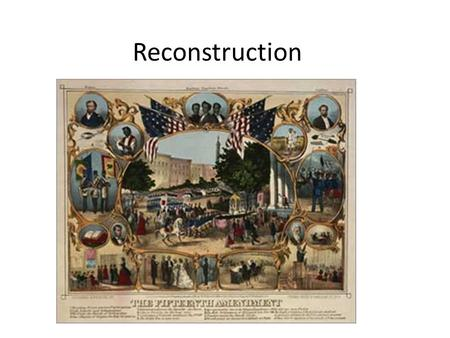 Reconstruction. The time period after the Civil War to rebuild the United States of America after the Civil War.