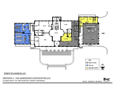 OPTION 2 - NO ADDITION CONCEPT PLAN ALTERATIONS TO THE HARTLEY DODGE MEMORIAL HOLT  MORGAN  RUSSELL ARCHITECTS FIRST FLOOR PLAN.
