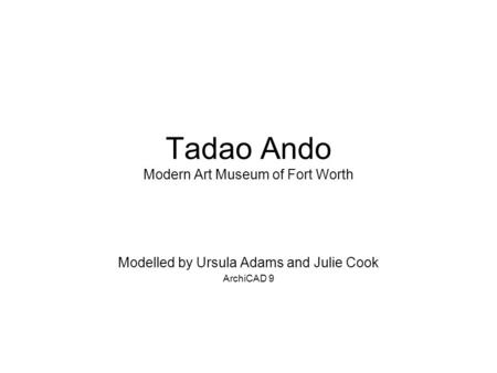 Tadao Ando Modern Art Museum of Fort Worth
