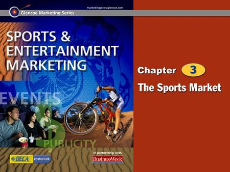 Sports Marketing Profile Categories of Sports 2 Chapter Objectives Define sports marketing. Identify the different categories of sports. Differentiate.