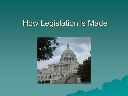 How Legislation is Made. Introduction of the Bill  Only a member of Congress can introduce a bill  Many, however, are drafted by or come at the.