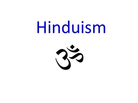 "Hinduism. Hinduism Basics Founder: None Year: around 1500 BCE Origin Region: Indus Valley God(s): Brahman (many ""forms"") Sacred Writing(s): Vedas, Upanshads,"