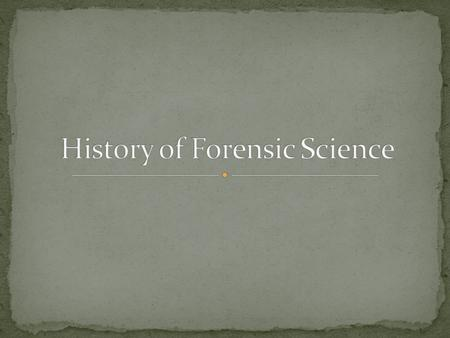  Forensic science is the application of science to criminal and civil laws.  Forensic science owes its origins to individuals such as:  Bertillon 