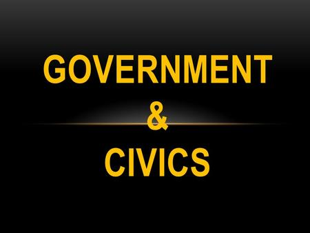 GOVERNMENT & CIVICS. COMMON CORE STANDARDS SS5CG1 The student will explain how a citizen's rights are protected under the U.S. Constitution. SS5CG2 The.