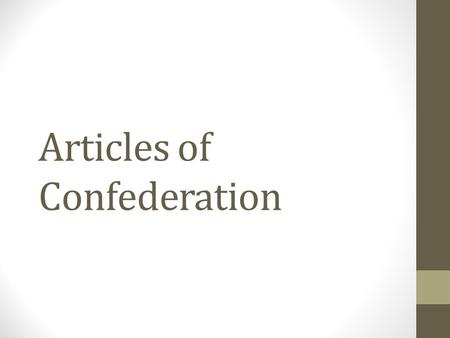Articles of Confederation. Who wrote the Constitution : 55 men experienced in politics men of wealth and prestige (elite) most were formally educated.