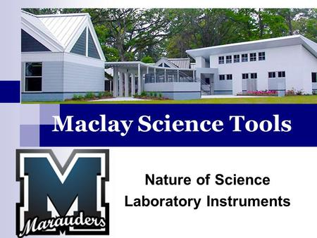 Maclay Science Tools Nature of Science Laboratory Instruments.