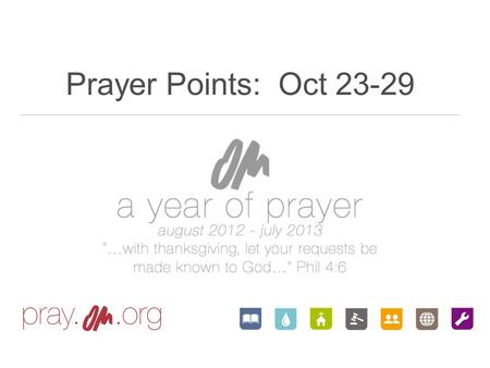 Prayer Points: Oct 23-29.