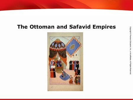 TEKS 8C: Calculate percent composition and empirical and molecular formulas. The Ottoman and Safavid Empires.