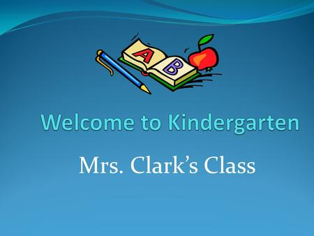 Mrs. Clark's Class. Introducing…Mrs. Clark Introducing… Mrs. Lieberman Max.