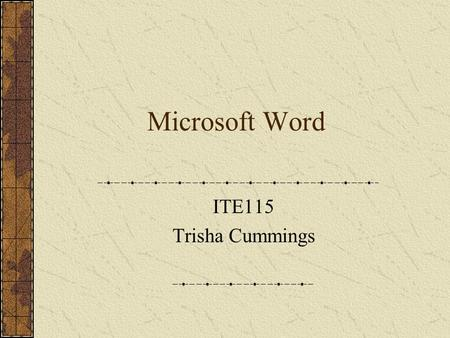 Microsoft Word ITE115 Trisha Cummings. MsWord - Word Processing Program Allows you to create Letters, Envelopes, Mailing Labels, Memo's E-Mail, Fax's.