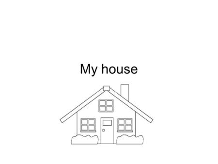 My house. In my house there are: - three bathroom - three bedroom - one kitchen -one office -balcony -one living room -hall -one corridor.