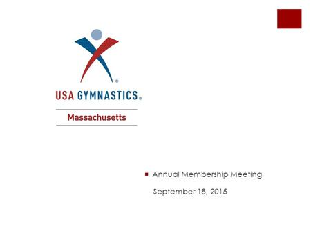  Annual Membership Meeting September 18, 2015. Qualification and Entry Deadlines DateMeetQDED 1/24L4/5 Sect #11/10/161/12/16 1/31L6-10 Sect #11/17/161/19/16.