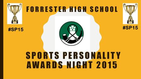 FORRESTER HIGH SCHOOL SPORTS PERSONALITY AWARDS NIGHT 2015 #SP15.
