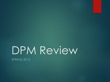 DPM Review SPRING 2015. World War I  Causes:  M -militarism  A -alliances  I -imperialism (causes tension and competition)  N -nationalism (causes.