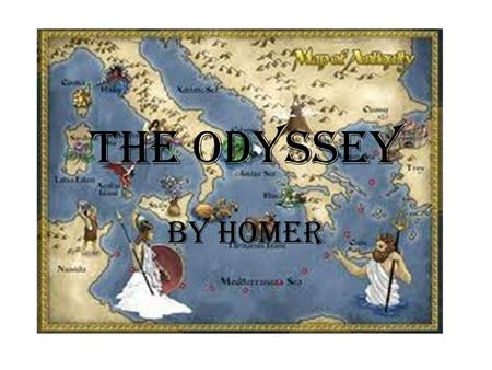 The Odyssey By Homer. Literary Terms Epic  long, narrative poem about important events in the history or folklore of a nation or culture Epic hero 
