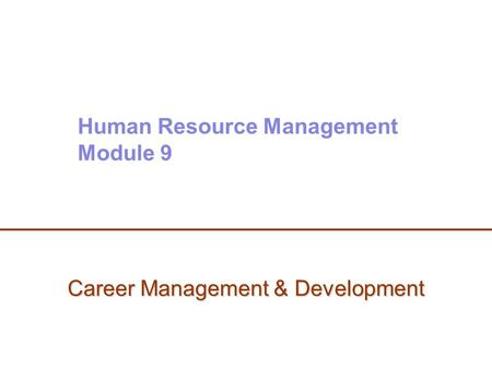 Career Management & Development