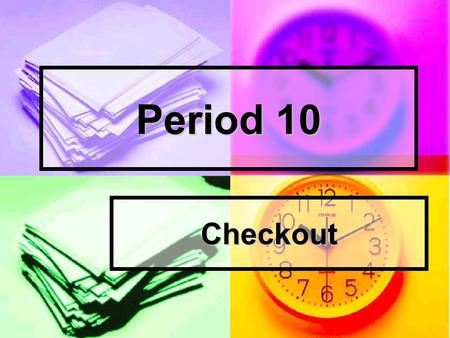 Period 10 Checkout. the rainbow the rainbow Colors of red orange yellow green indigo blue violet Revision (1):