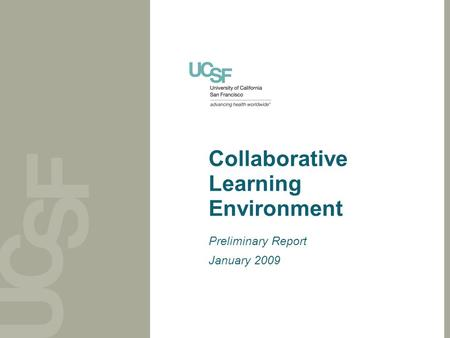 Collaborative Learning Environment Preliminary Report January 2009.