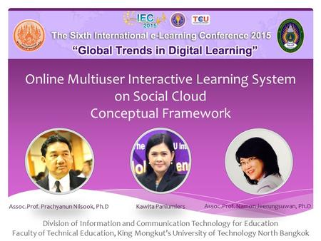 Online Multiuser Interactive Learning System on Social Cloud Conceptual Framework Division of Information and Communication Technology for Education Faculty.