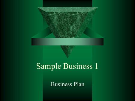 Sample Business 1 Business Plan. Mission Statement  To provide high quality lawn, landscaping, and irrigation installations and maintenance to our clients.