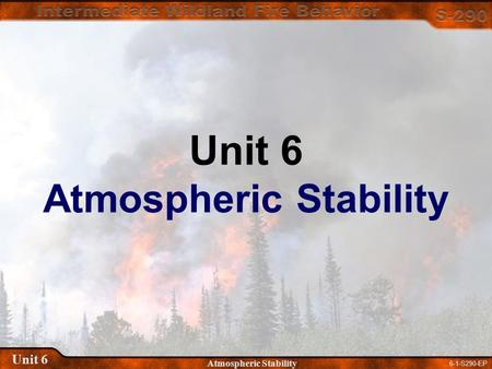 6-1-S290-EP Unit 6 Atmospheric Stability Unit 6 Atmospheric Stability.