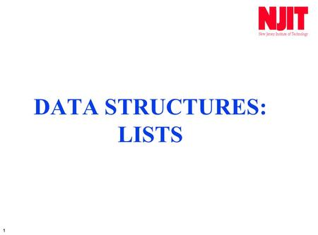 1 DATA STRUCTURES: LISTS. 2 LISTS ARE USED TO WORK WITH A GROUP OF VALUES IN AN ORGANIZED MANNER. A SERIES OF MEMORY LOCATIONS CAN BE DIRECTLY REFERENCED.