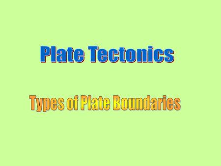 focus plate tectonics ppt download. Black Bedroom Furniture Sets. Home Design Ideas