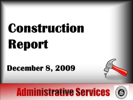 Construction Report December 8, 2009. Projects Track replacement and turf In Progress Walking tracks: Redesign Water wells January 2010 Bleachers January.