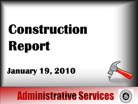 Construction Report January 19, 2010. Projects Track replacement and turf In Progress Walking tracks: Recommendation Water wells March 2010 Bleachers.