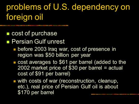 reducing u s dependency on foreign oil Reducing oil dependence without triggering a global oil-consuming countries to reduce their dependence on oil call for lowering dependence on foreign oil.