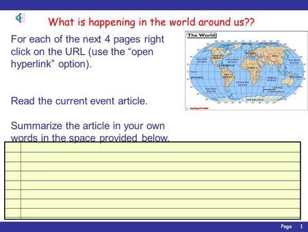"Page1 What is happening in the world around us?? For each of the next 4 pages right click on the URL (use the ""open hyperlink"" option). Read the current."