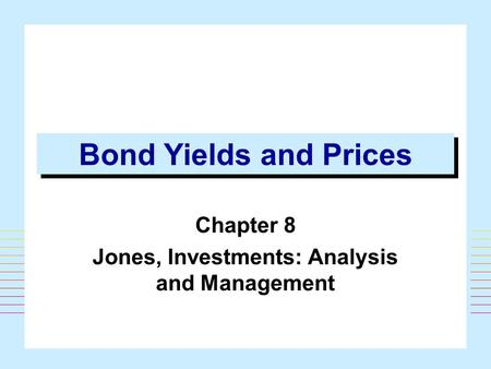 Chapter 8 Jones, Investments: Analysis and Management