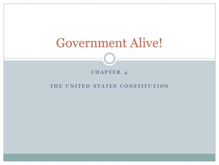 Chapter 4 The United States Constitution