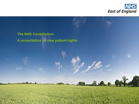 The NHS Constitution: A consultation on new patient rights.