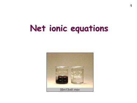1 Net ionic equations. 2 REDOX REACTIONS EXCHANGEAcid-BaseReactionsEXCHANGEGas-FormingReactions EXCHANGE: Precipitation Reactions REACTIONS.