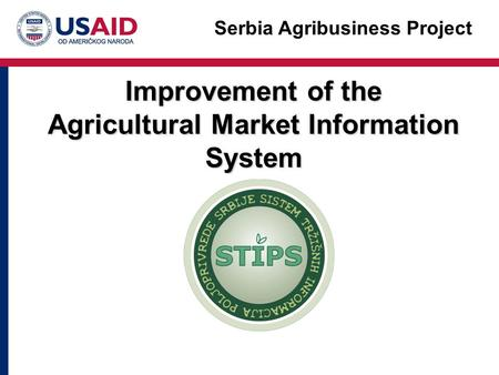 Improvement of the Agricultural Market Information System Serbia Agribusiness Project.