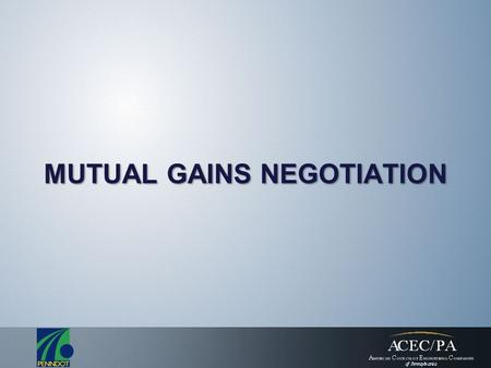Mutual Gains Negotiation