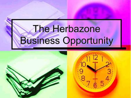 The Herbazone Business Opportunity. THE FACTS This presentation is not about offering you a job, but rather to offer you an opportunity to make money,