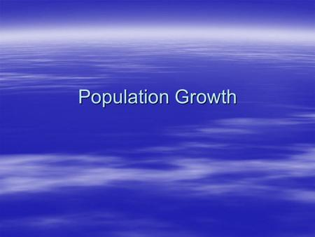 Population Growth.  What does Texas look like today?  What are the implications of migration?  What does this mean for Texas?