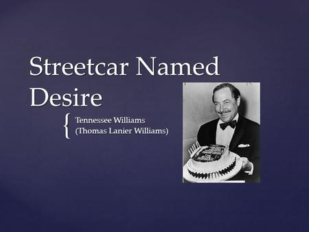 Write my a streetcar named desire thesis