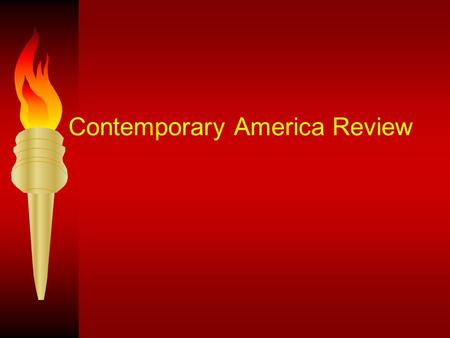 "Contemporary America Review Who said ""One small step for man, one giant leap for man kind"" Neil Armstrong."