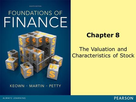 Chapter 8 The Valuation and Characteristics of Stock.