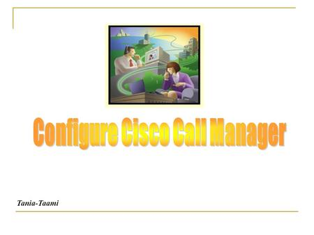 Tania-Taami.  Cisco CallManager (CCM): is a software-based call-processing system developed by Cisco System.  Cisco CallManager Express (CME): is a.