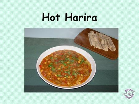 Hot Harira. Ingredients:2 x 15ml spoons olive oil, (500g lamb cubes – optional), 1 x 5ml spoon ground turmeric, 1 x 5ml spoon ground cinnamon, 1/2 x 5ml.