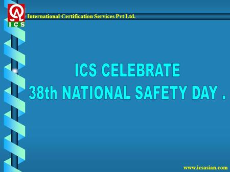 International Certification Services Pvt Ltd. www.icsasian.com.