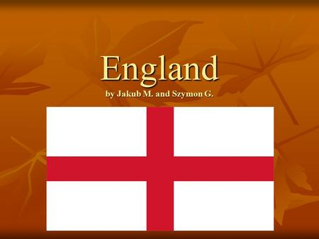 England by Jakub M. and Szymon G.. This is a map of England.